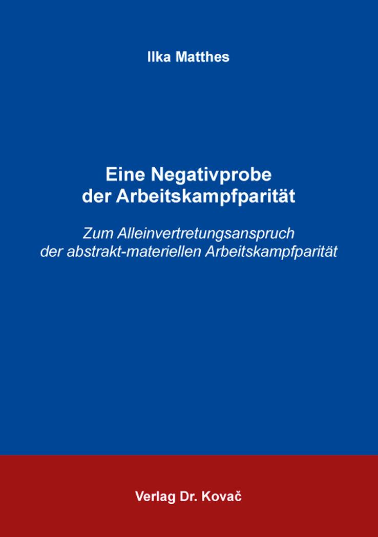Cover: Eine Negativprobe der Arbeitskampfparität