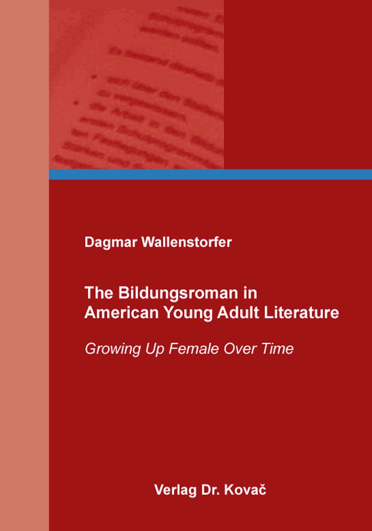 Cover: The Bildungsroman in American Young Adult Literature