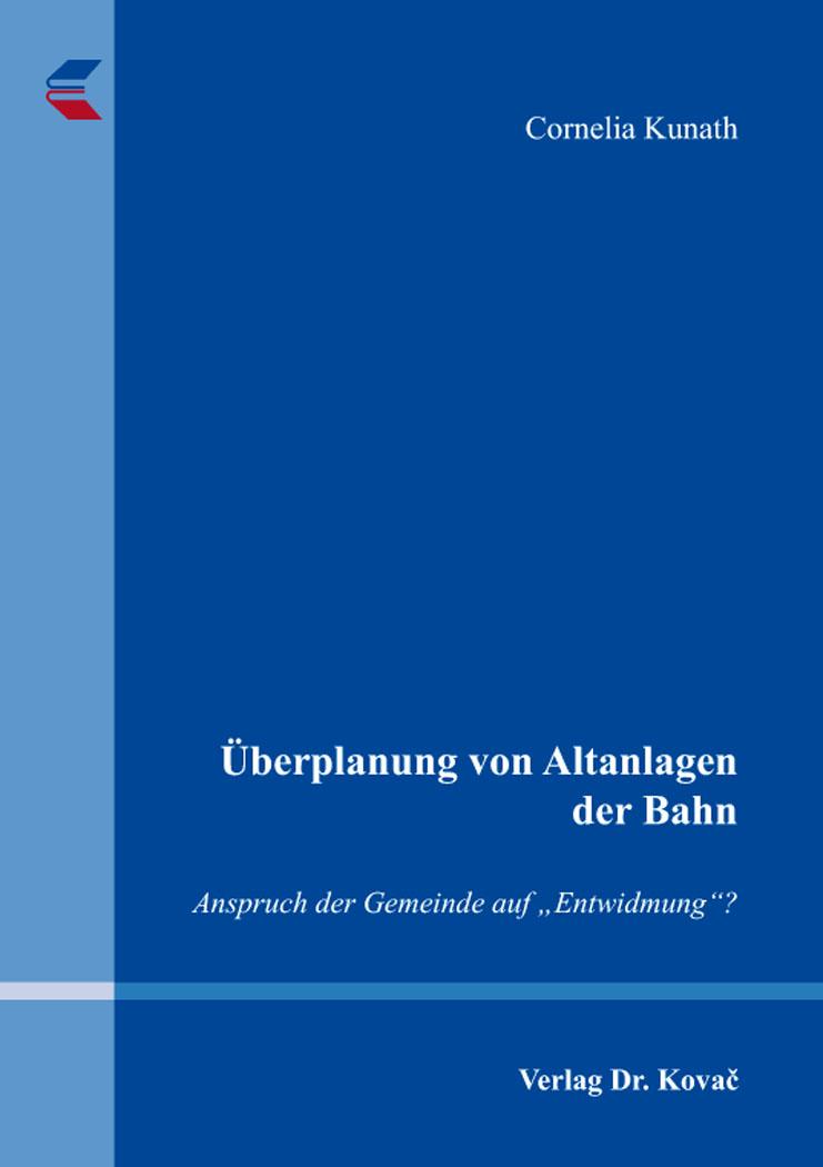 Cover: Überplanung von Altanlagen der Bahn