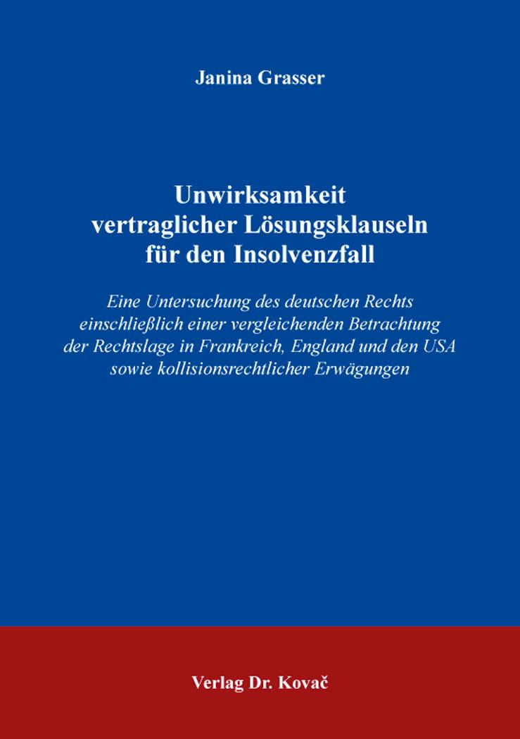 Cover: Unwirksamkeit vertraglicher Lösungsklauseln für den Insolvenzfall