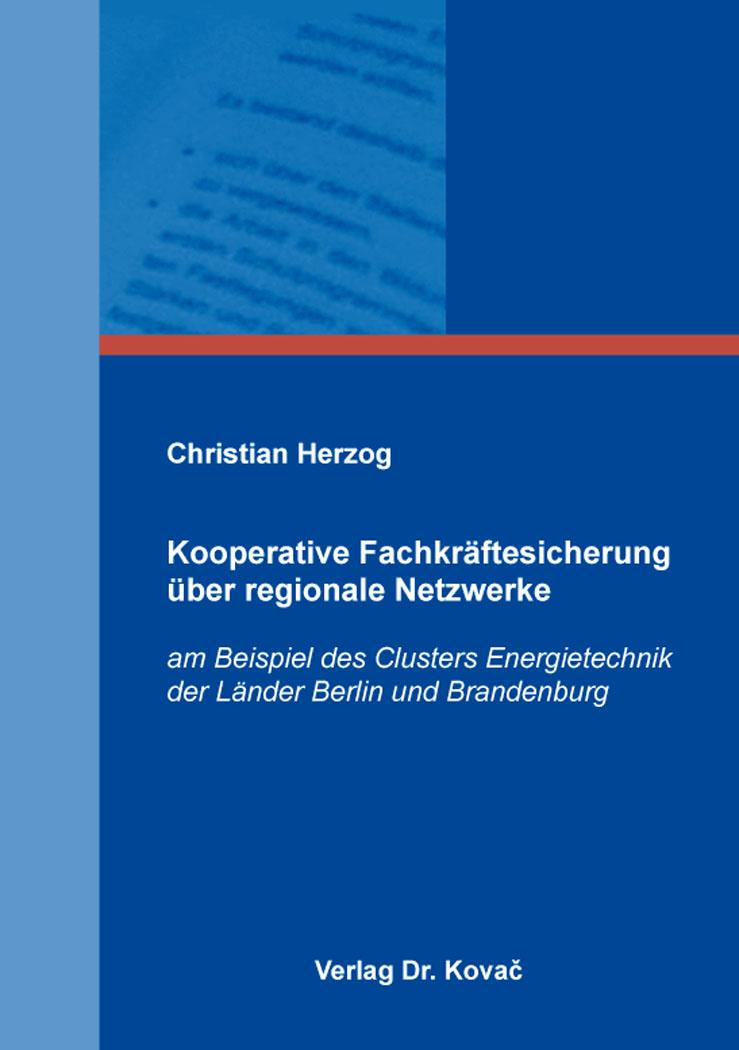Cover: Kooperative Fachkräftesicherung über regionale Netzwerke