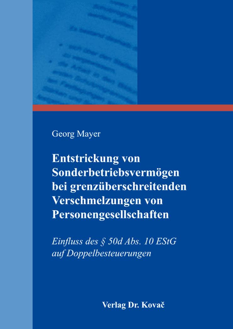 Cover: Entstrickung von Sonderbetriebsvermögen bei grenzüberschreitenden Verschmelzungen von Personengesellschaften