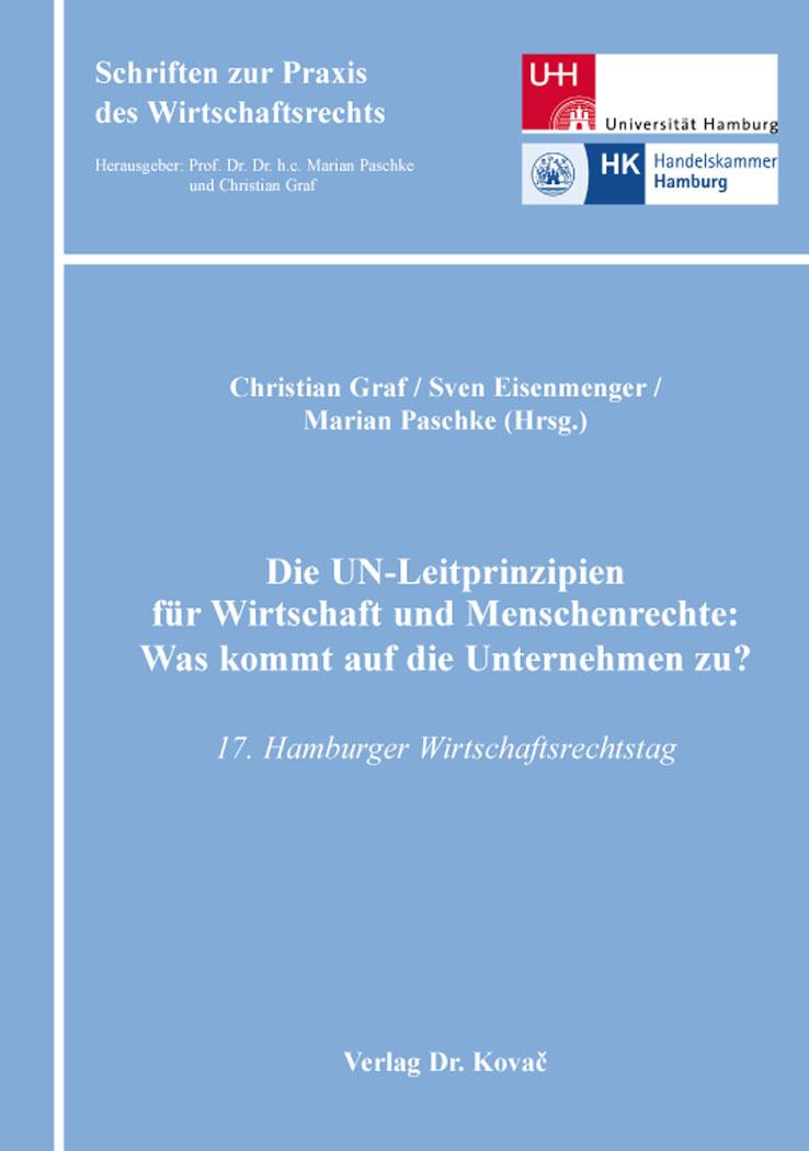 Cover: Die UN-Leitprinzipien für Wirtschaft und Menschenrechte: Was kommt auf die Unternehmen zu?