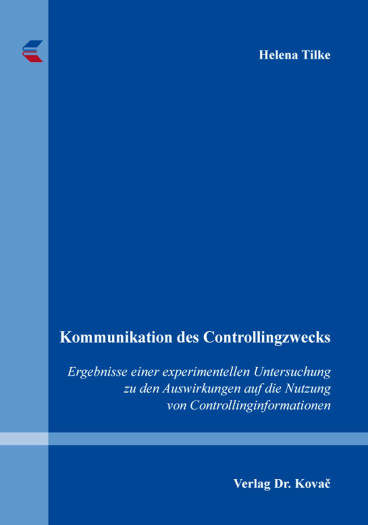 Cover: Kommunikation des Controllingzwecks