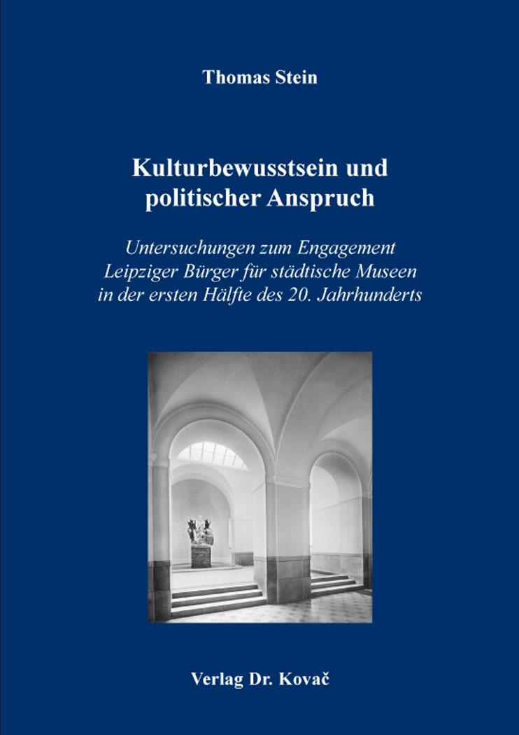 Cover: Kulturbewusstsein und politischer Anspruch