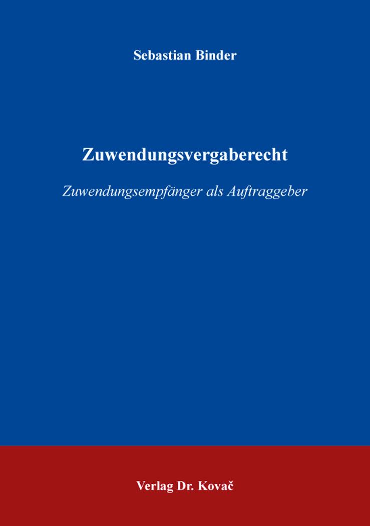 Cover: Zuwendungsvergaberecht
