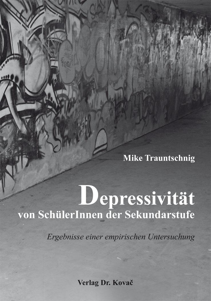 Cover: Depressivität von SchülerInnen der Sekundarstufe