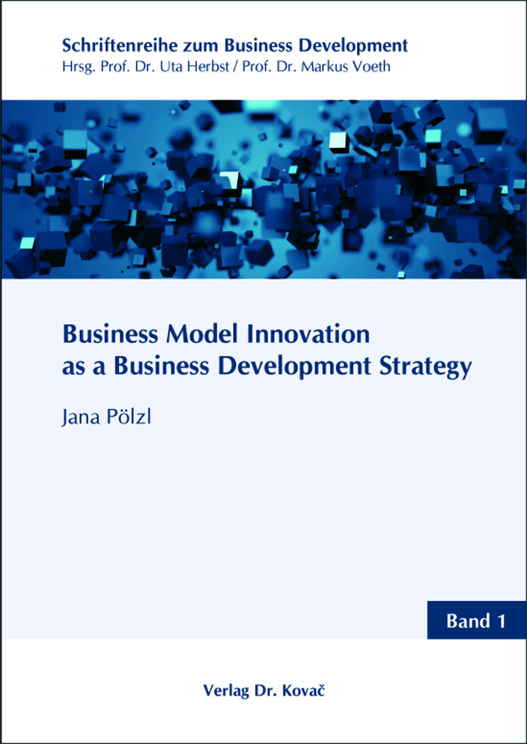 Cover: Business Model Innovation as a Business Development Strategy