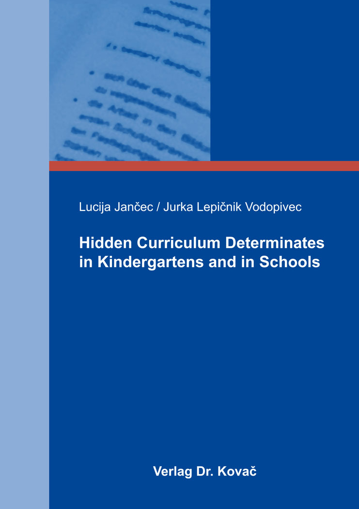 Cover: Hidden Curriculum Determinates in Kindergartens and in Schools