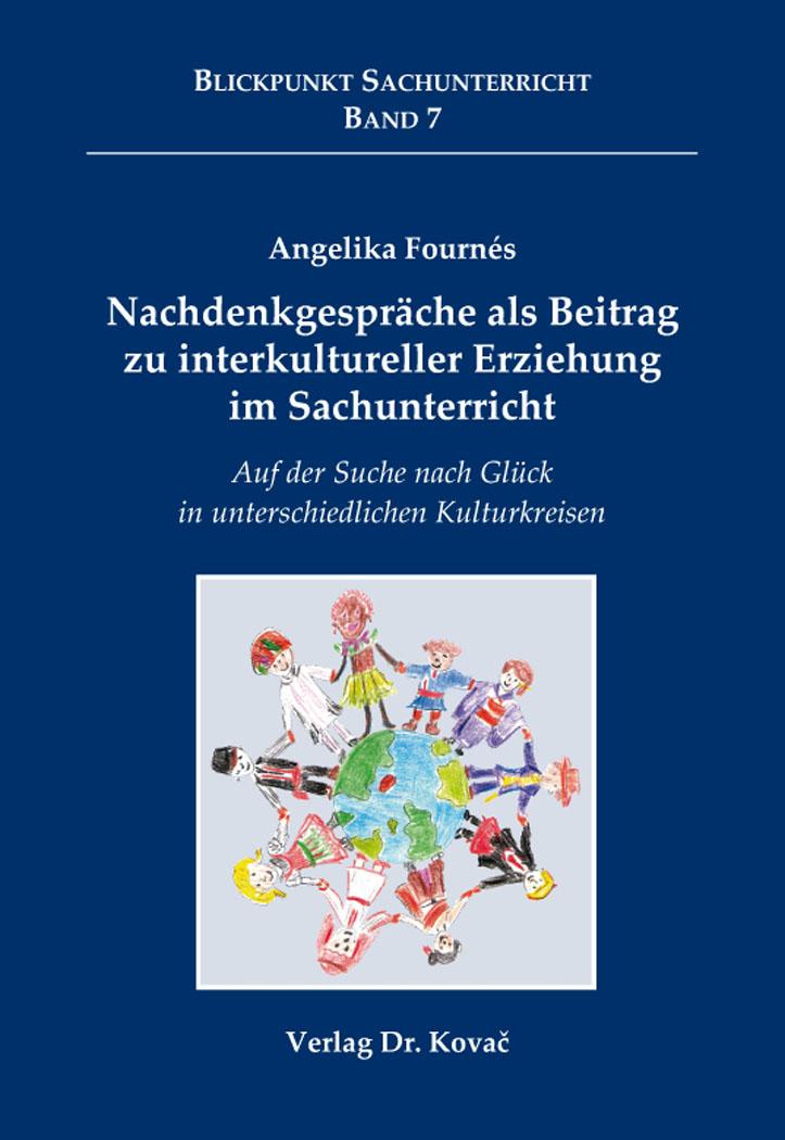 Cover: Nachdenkgespräche als Beitrag zu interkultureller Erziehung im Sachunterricht