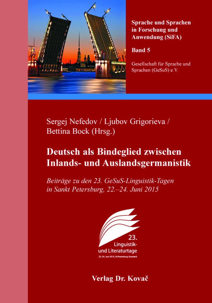 Cover: Deutsch als Bindeglied zwischen Inlands- und Auslandsgermanistik