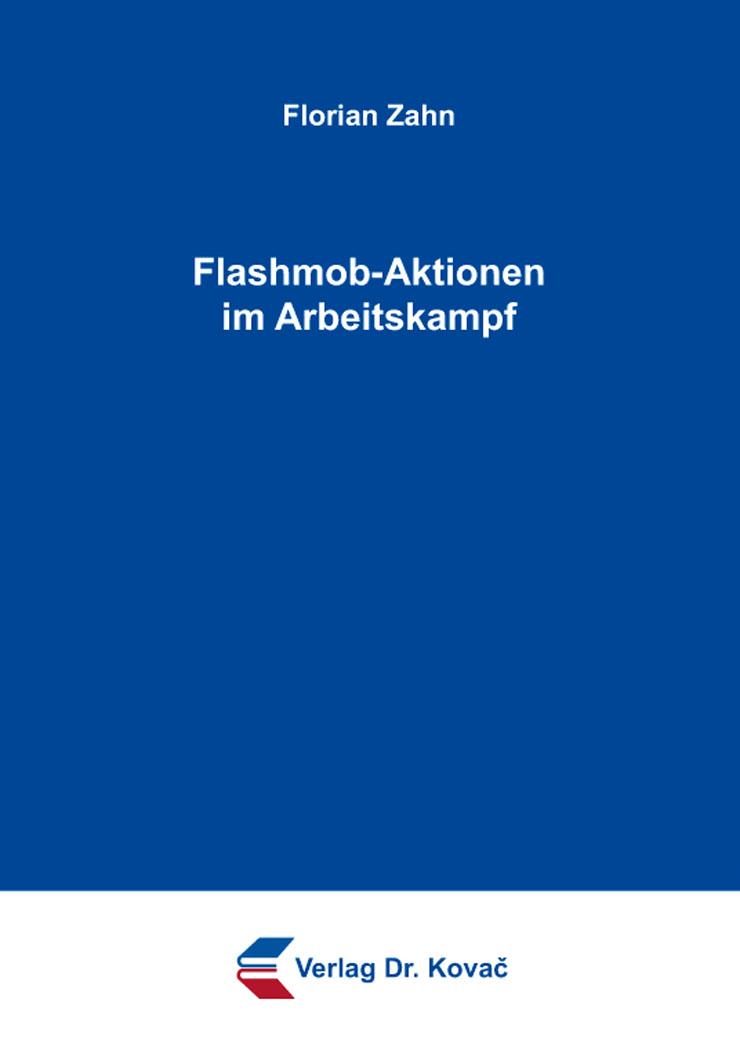 Cover: Flashmob-Aktionen im Arbeitskampf