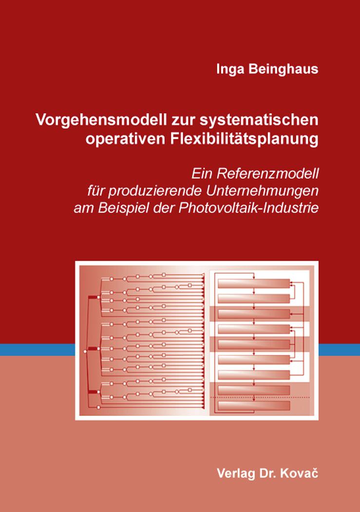 Cover: Vorgehensmodell zur systematischen operativen Flexibilitätsplanung