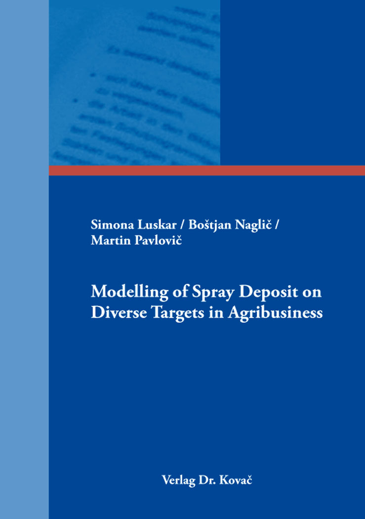 Cover: Modelling of Spray Deposit on Diverse Targets in Agribusiness