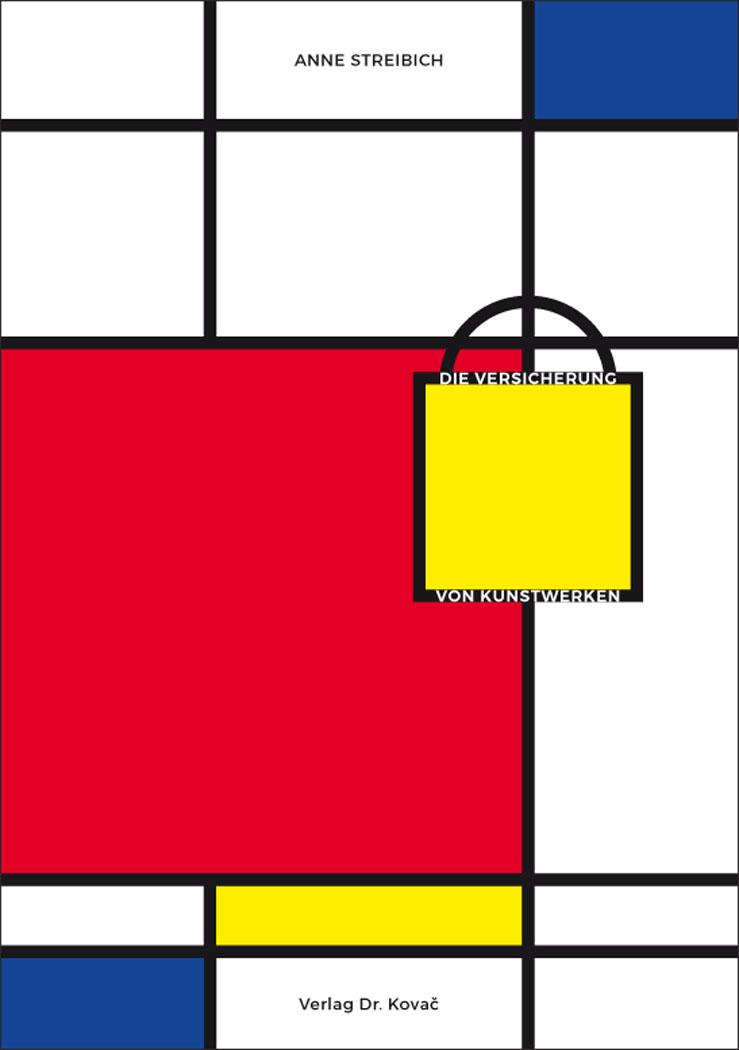 Cover: Die Versicherung von Kunstwerken