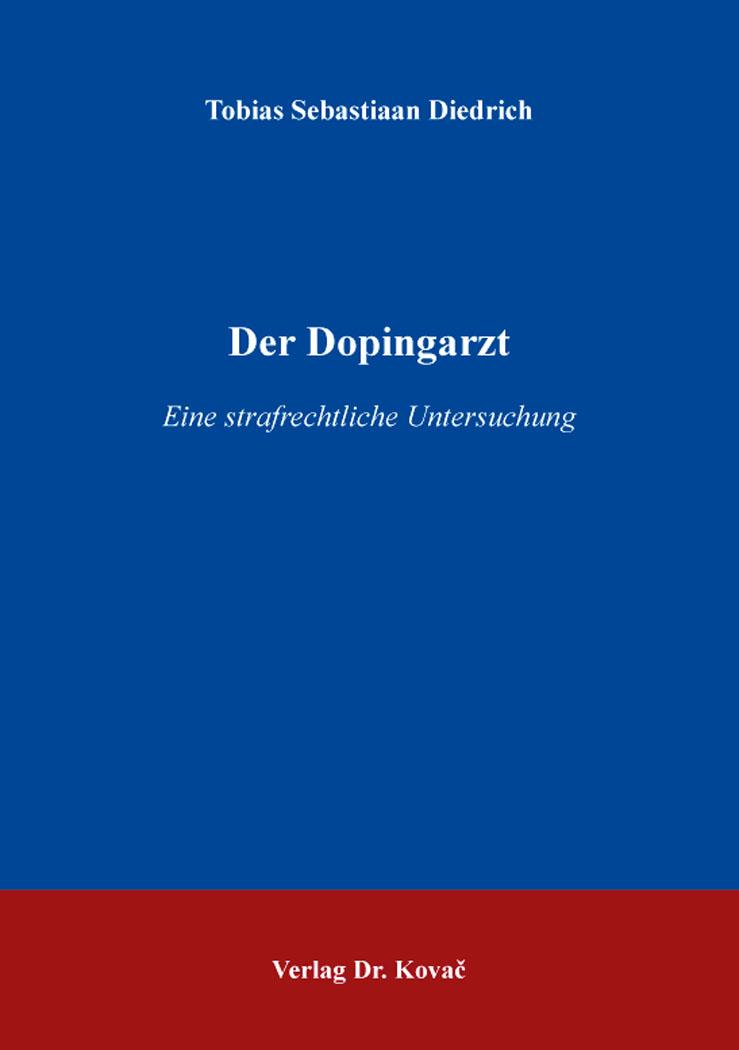 Cover: Der Dopingarzt