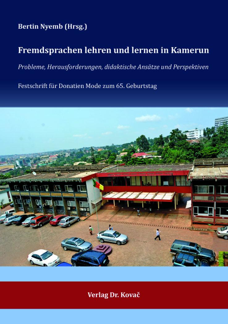 Cover: Fremdsprachen lehren und lernen in Kamerun