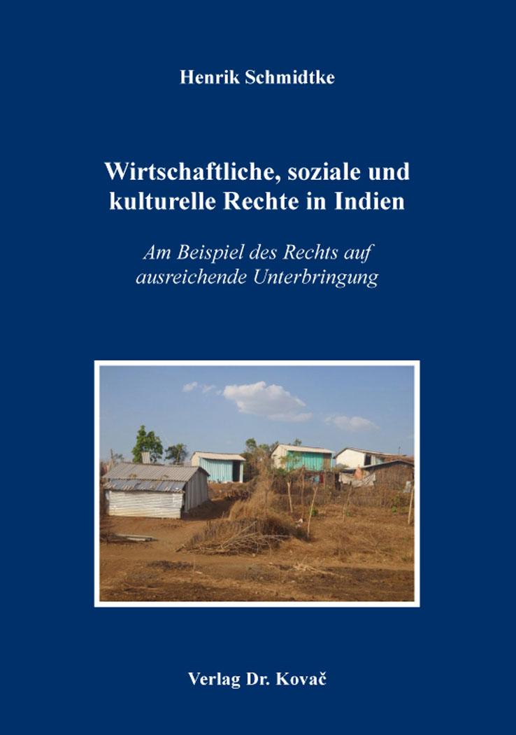 Cover: Wirtschaftliche, soziale und kulturelle Rechte in Indien