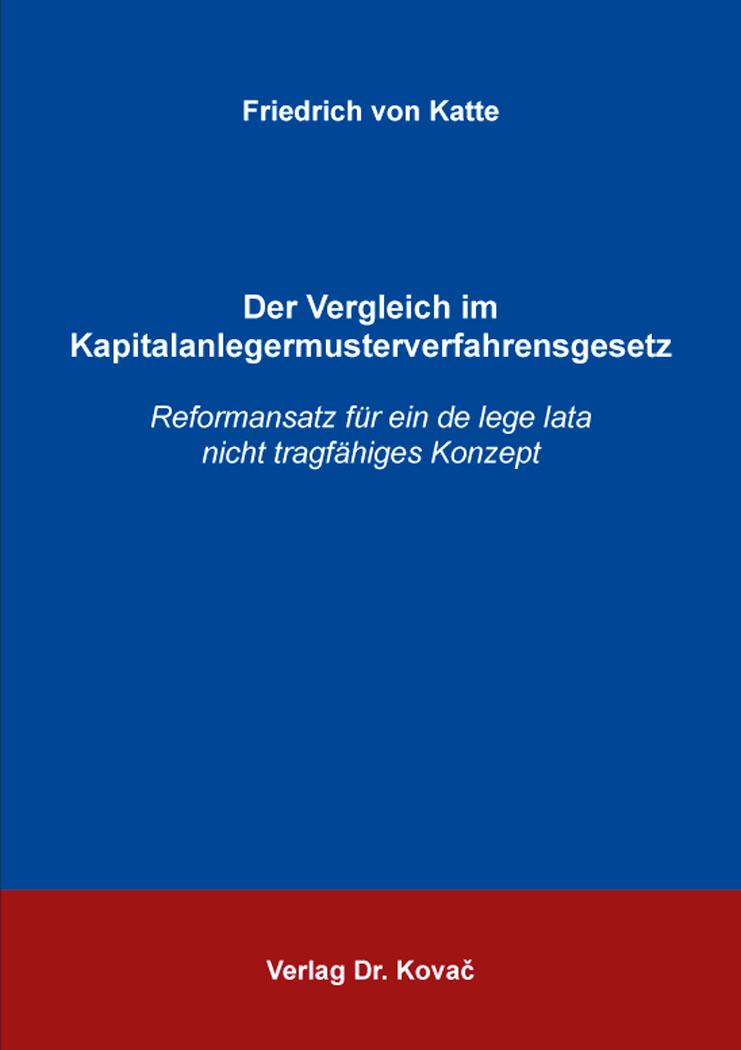 Cover: Der Vergleich im Kapitalanlegermusterverfahrensgesetz