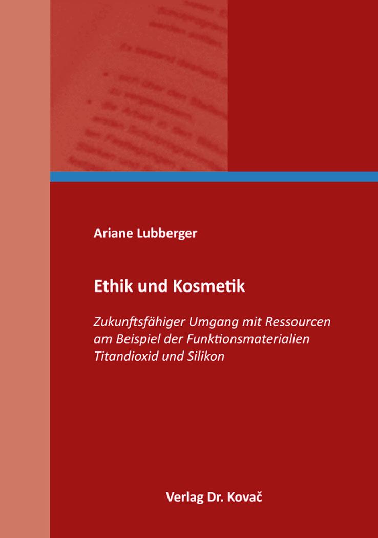 Cover: Ethik und Kosmetik