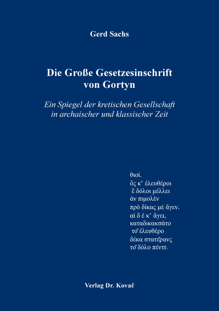 Cover: Die Große Gesetzesinschrift von Gortyn