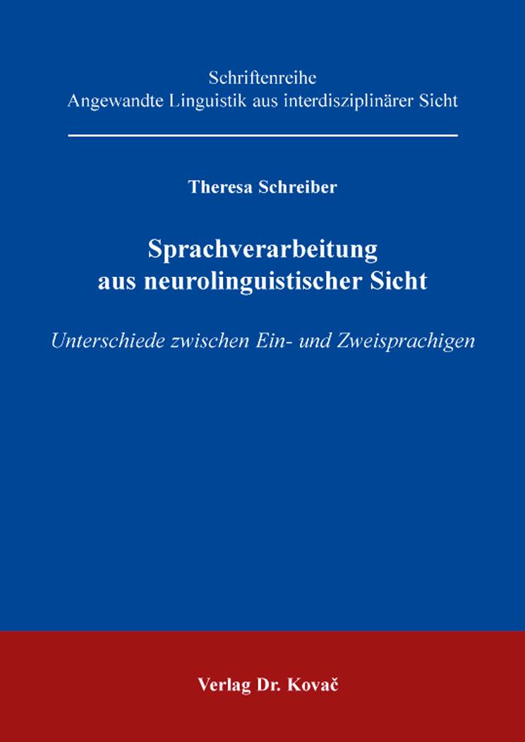 Cover: Sprachverarbeitung aus neurolinguistischer Sicht