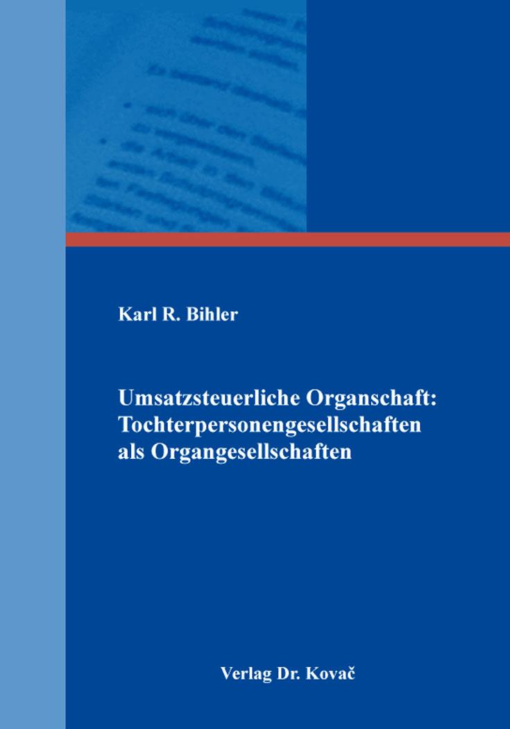 Cover: Umsatzsteuerliche Organschaft: Tochterpersonengesellschaften als Organgesellschaften