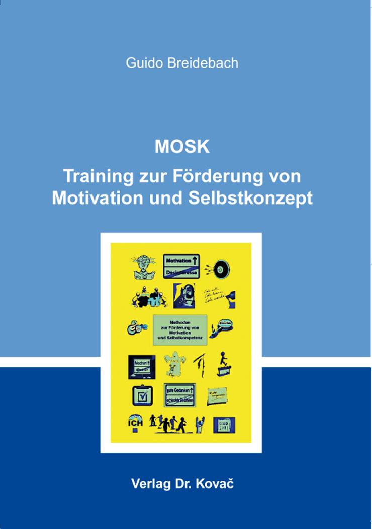 Cover: MOSK – Training zur Förderung von Motivation und Selbstkonzept