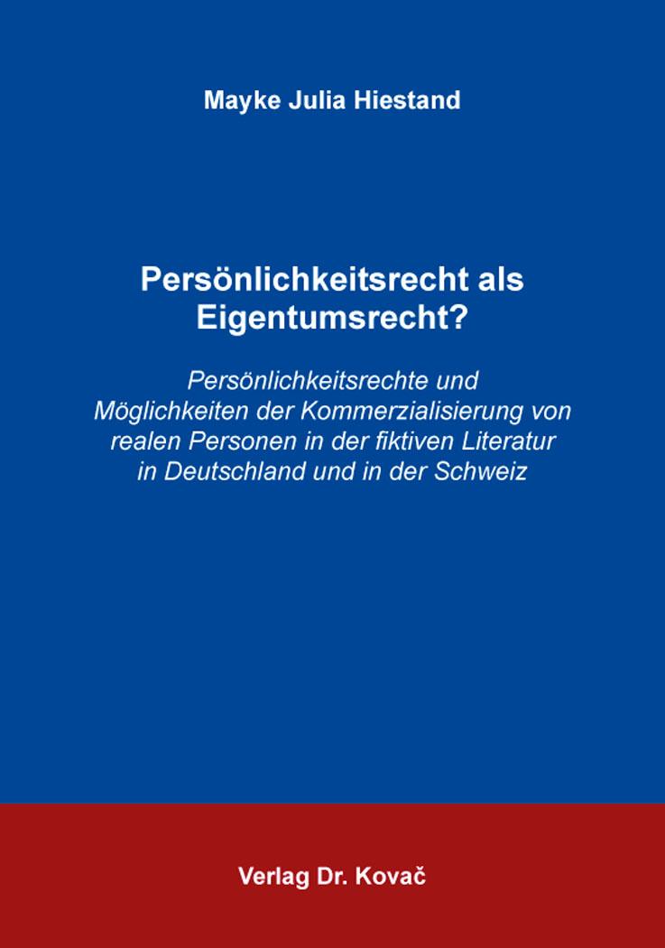 Cover: Persönlichkeitsrecht als Eigentumsrecht?