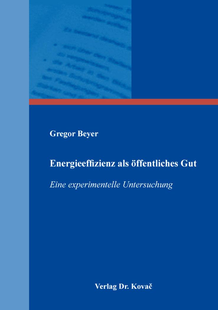 Cover: Energieeffizienz als öffentliches Gut