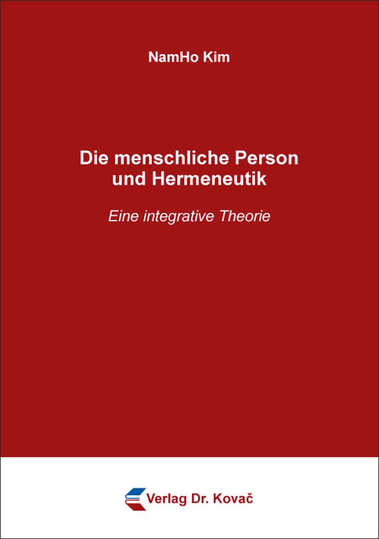 Cover: Die menschliche Person und Hermeneutik