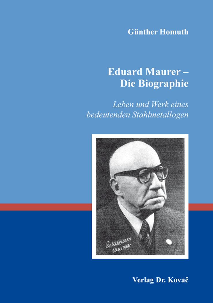 Cover: Eduard Maurer – Die Biographie