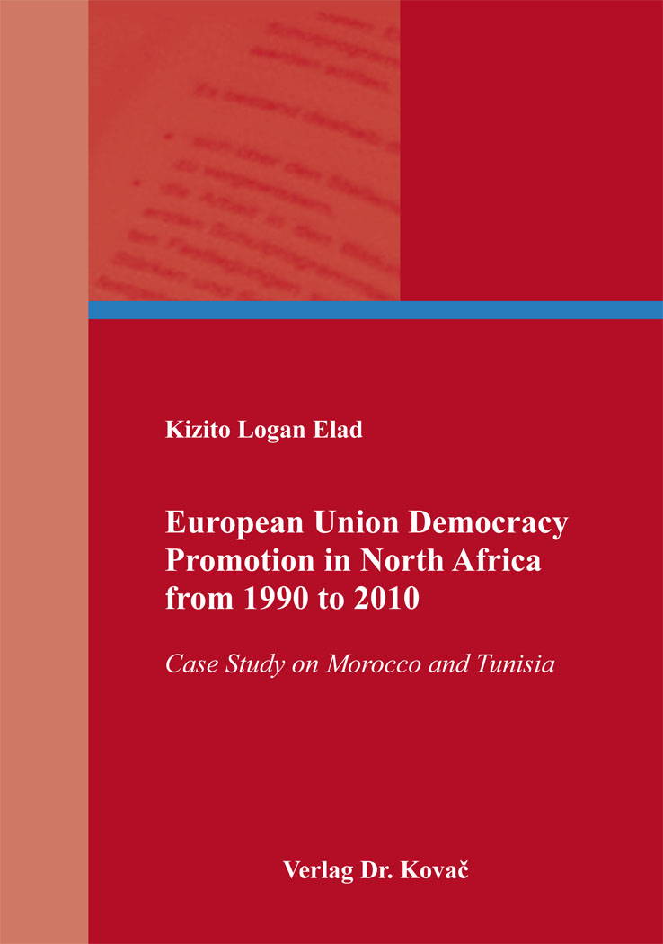 Cover: European Union Democracy Promotion in NorthAfrica from1990to2010