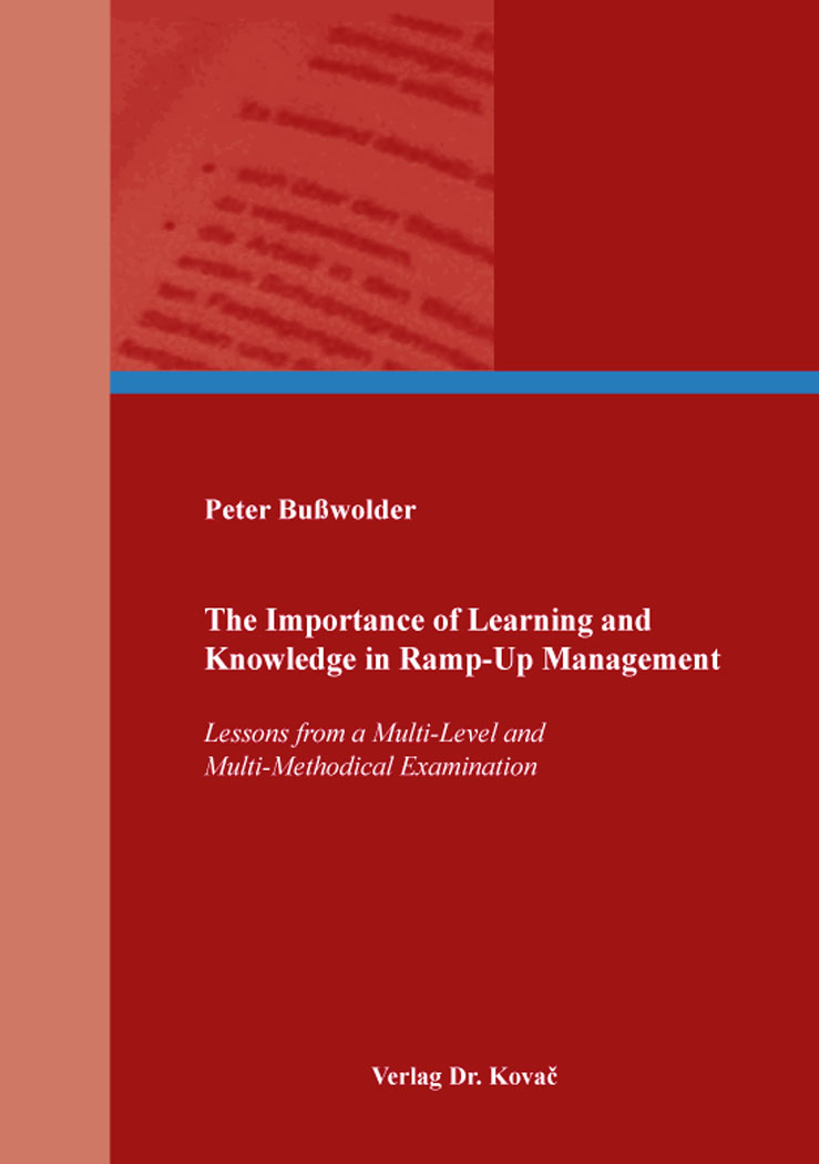 Cover: The Importance of Learning and Knowledge in Ramp-Up Management
