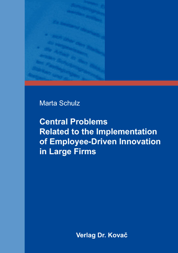 Cover: Central Problems Related to the Implementation of Employee-Driven Innovation in Large Firms