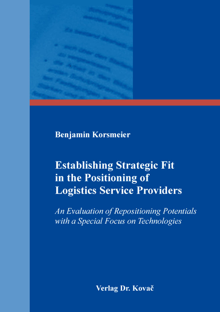 Cover: Establishing Strategic Fit in the Positioning of Logistics Service Providers