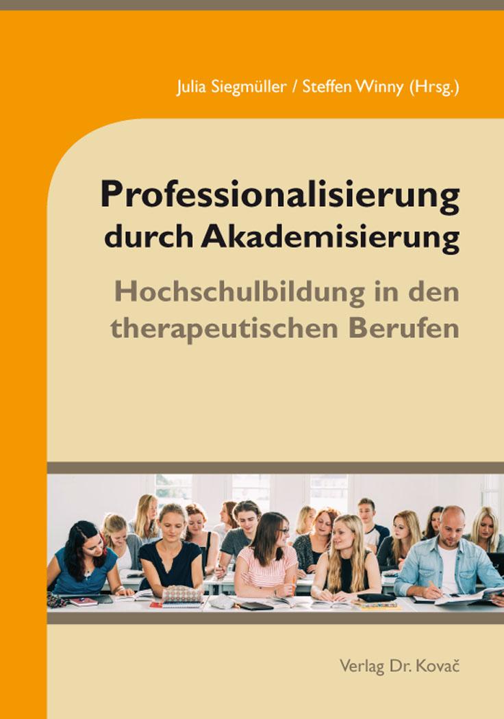 Cover: Professionalisierung durch Akademisierung