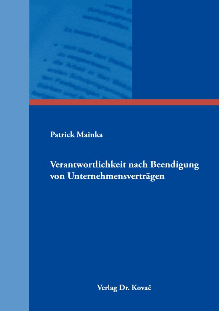 Cover: Verantwortlichkeit nach Beendigung von Unternehmensverträgen