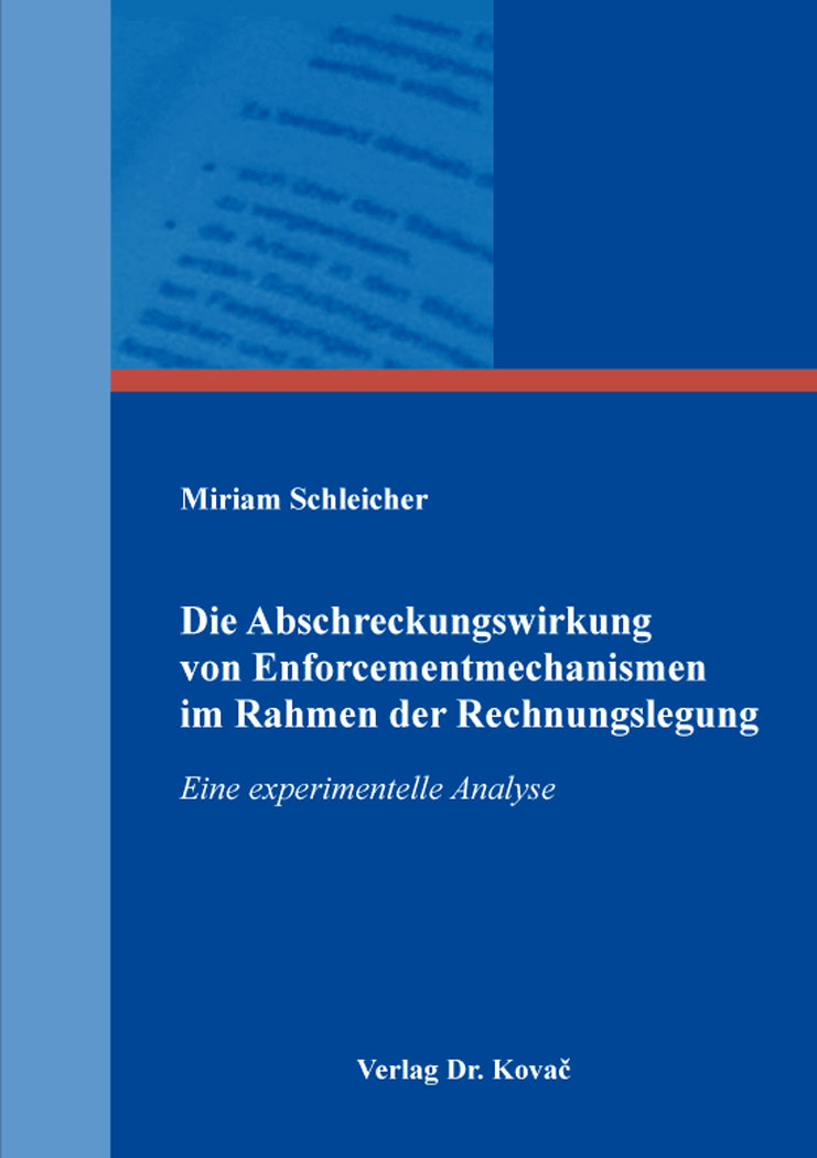 Cover: Die Abschreckungswirkung von Enforcementmechanismen im Rahmen der Rechnungslegung