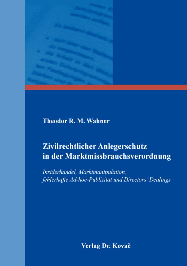 Cover: Zivilrechtlicher Anlegerschutz in der Marktmissbrauchsverordnung