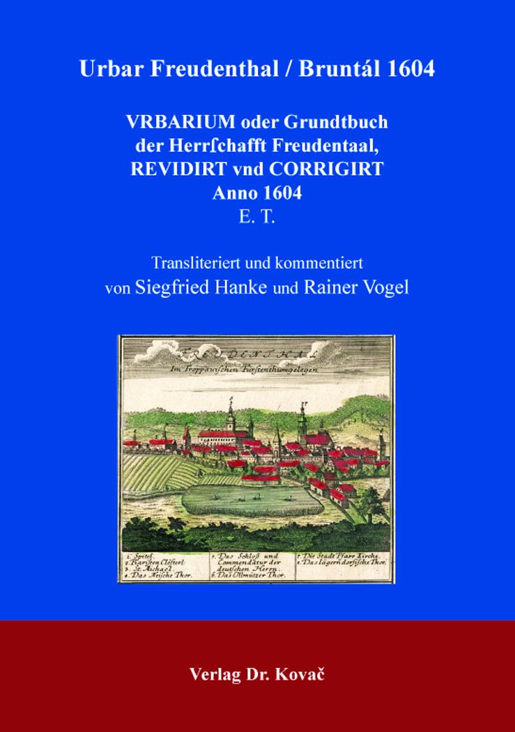 Cover: Urbar Freudenthal / Bruntál 1604