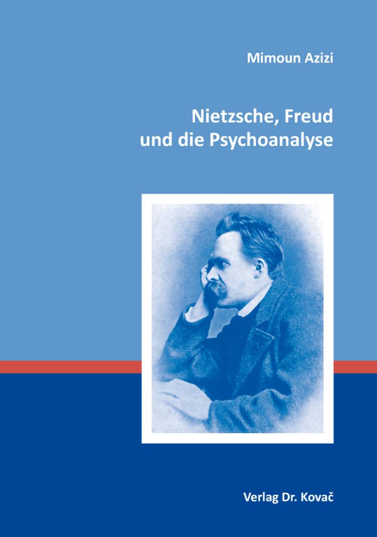 Cover: Nietzsche, Freud und die Psychoanalyse