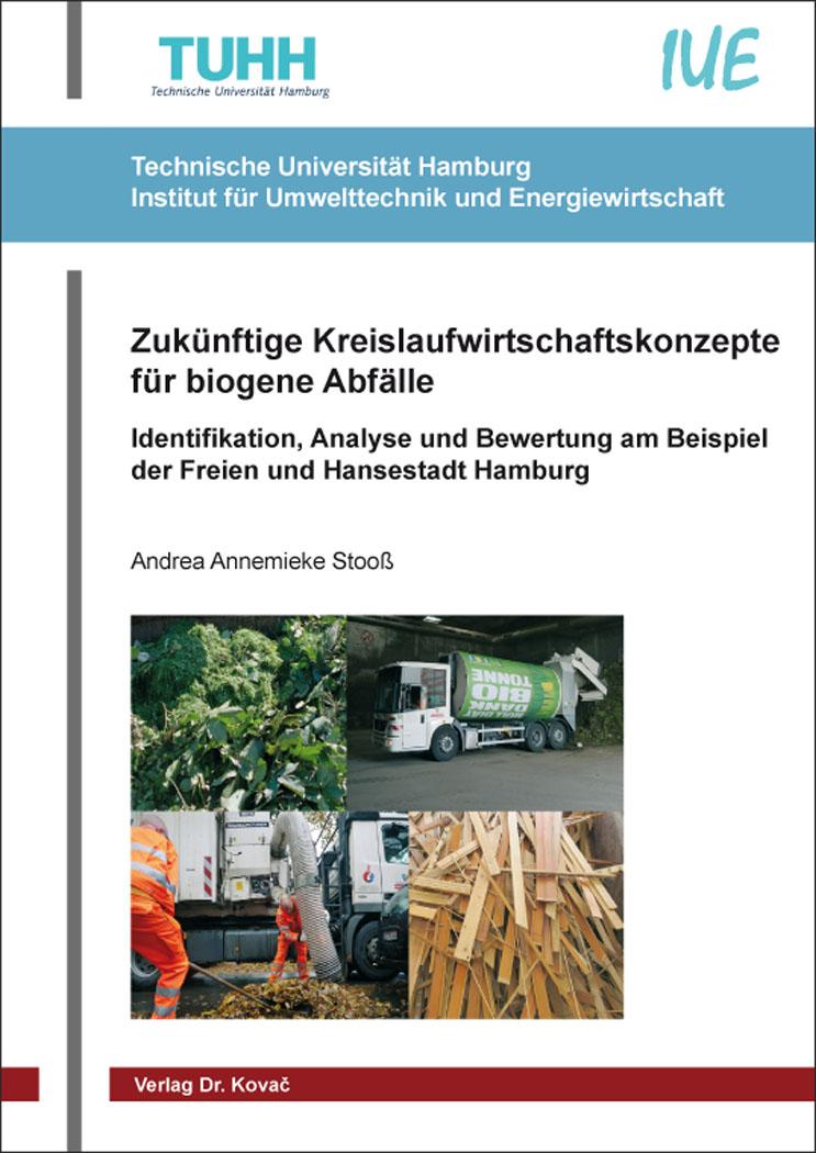 Cover: Zukünftige Kreislaufwirtschaftskonzepte für biogene Abfälle