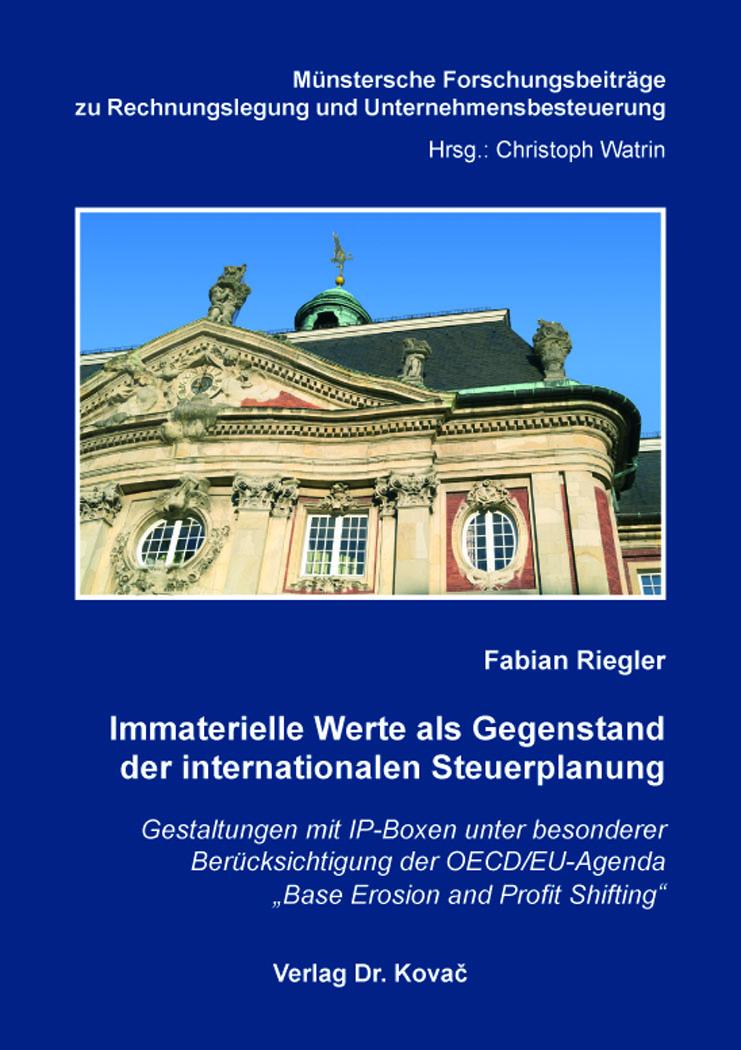 Cover: Immaterielle Werte als Gegenstand der internationalen Steuerplanung