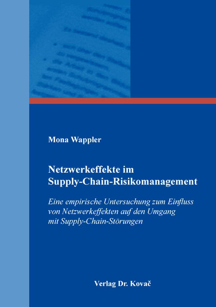 Cover: Netzwerkeffekte im Supply-Chain-Risikomanagement