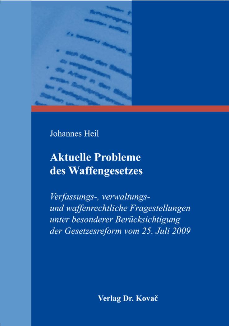 Cover: Aktuelle Probleme des Waffengesetzes