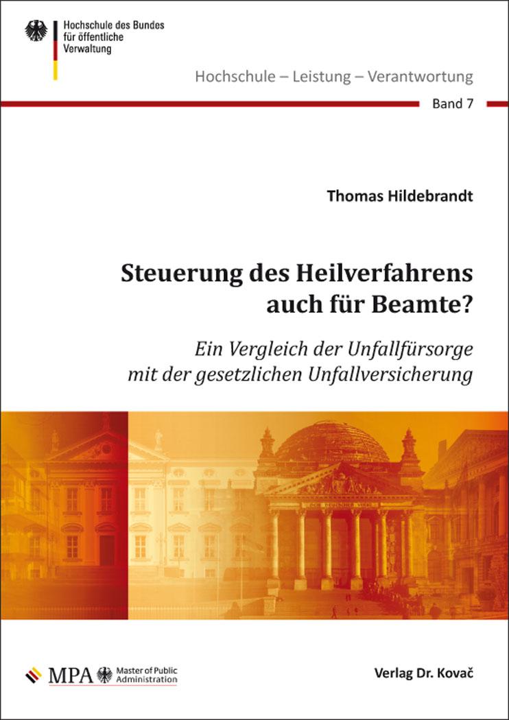 Cover: Steuerung des Heilverfahrens auch für Beamte?