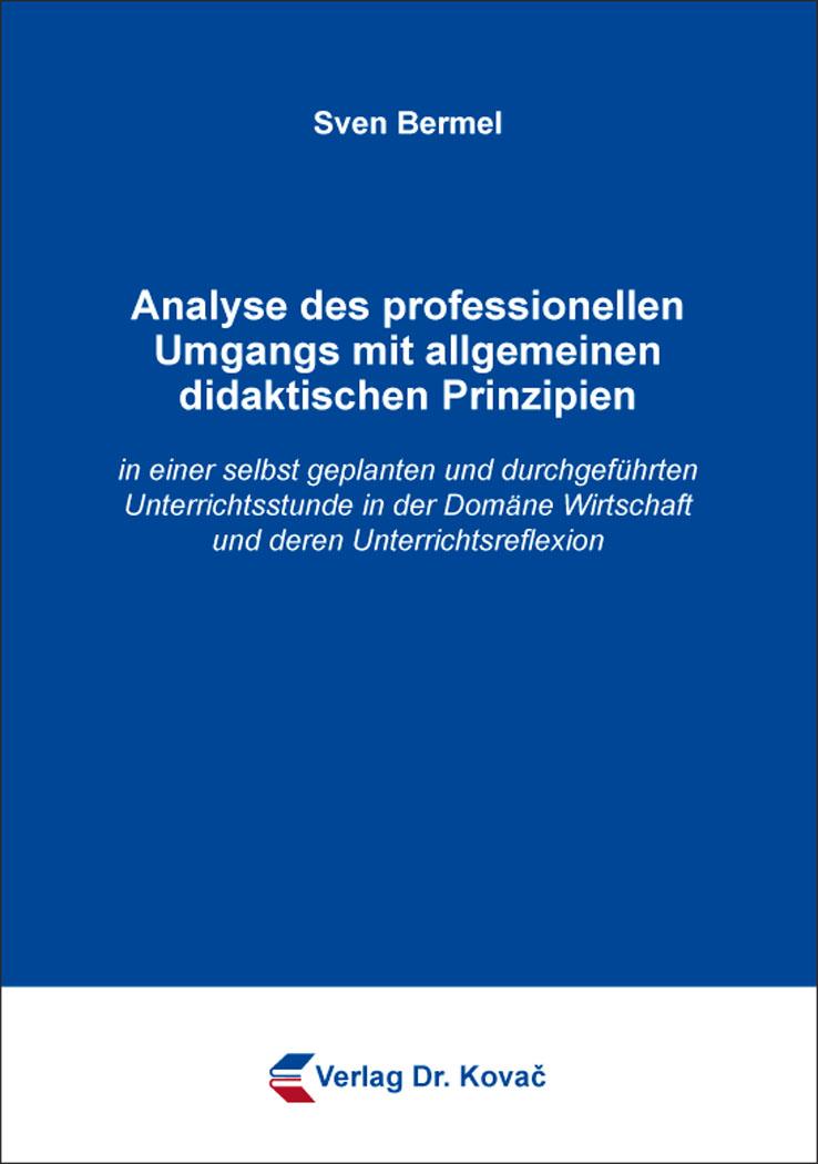 Cover: Analyse des professionellen Umgangs mit allgemeinen didaktischen Prinzipien