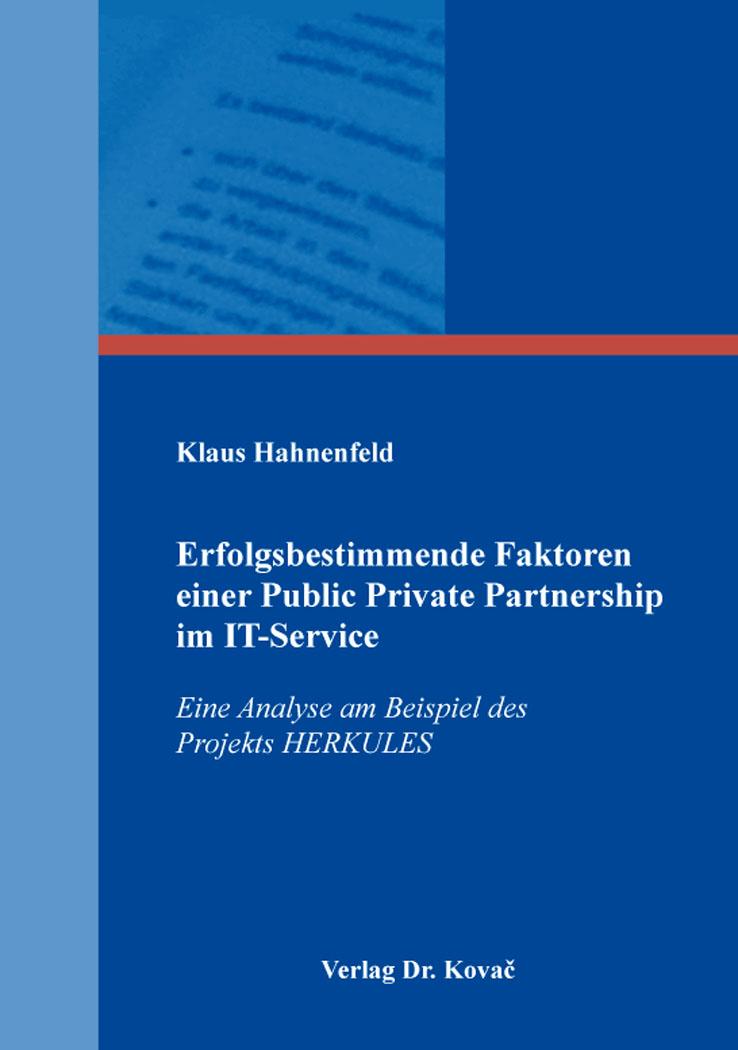 Cover: Erfolgsbestimmende Faktoren einer Public Private Partnership im IT-Service