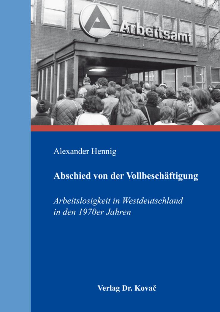 Cover: Abschied von der Vollbeschäftigung